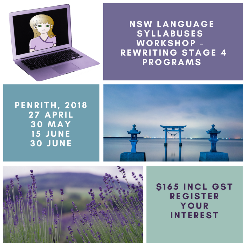 workshops for NSW language teachers - rewriting stage 4 programs for the new syllabuses